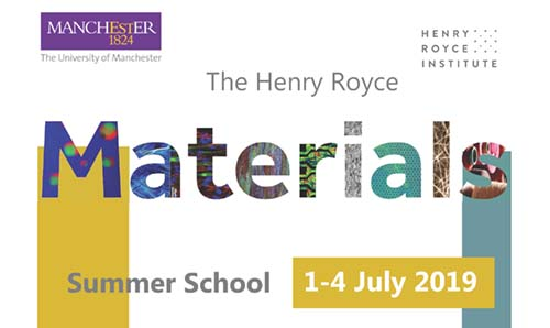 The Henry Royce Materials Summer school poster. 1-4 July 2019.